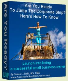 Are You Ready To Jump The Corporate Ship?  Here's How To Know Ready to launch free eBook, audio, and newsletter power pack